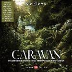 CARAVAN - Live In Concert At Metropolis Studios London (CD+DVD)