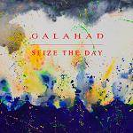 GALAHAD - Seize The Day EP