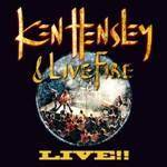 HENSLEY KEN & LIVE FIRE - Live!!
