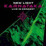 KARNATAKA - New Light: Live In Concert (2 CD)