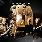SAGA - So Good So Far - Live at Rock of Ages (2 CD + DVD)