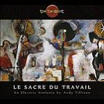 TANGENT - Le Sacre Du Travail (The Rite Of Work) (Jewel case)