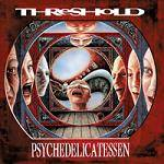 THRESHOLD - Psycedelicatessen - Definitive Edition (2 CD)