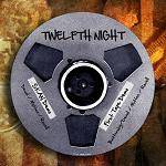 TWELFTH NIGHT - SKAN Demos & First Tape