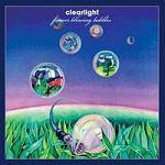 CLEARLIGHT - Forever Blowing Bubbles