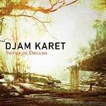 DJAM KARET - Swamp Of Dreams (Digipak)