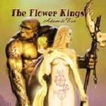 FLOWER KINGS - Adam & Eve