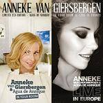 VAN GIERSBERGEN ANNEKE - In Your Room & Live In Europe (Limited 2 CD)