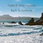HACKETT STEVE & DJABE - Back To Sardinia (CD + DVD Digipak)