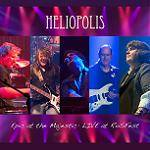 HELIOPOLIS - Epic At The Majestic: Heliopolis Live at RoSFest