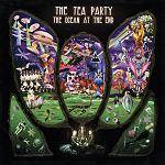 TEA PARTY (THE) - The Ocean At The End