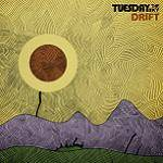 TUESDAY THE SKY - The Drift