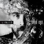 BLIND EGO - Liquid (Digipak) + SIGNED POSTCARD