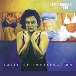 FLAMBOROUGH HEAD - Tales Of Imperfection