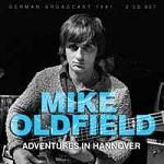 OLDFIELD MIKE - Adventures In Hannover (2 CD)