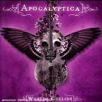 APOCALYPTICA - World's Collide