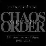 DISCIPLINE - Chaos Out Of Order (digipak)