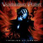VANISHING POINT - Tangled In Dream (2 CD)