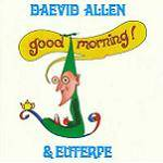 ALLEN DAEVID - Good Morning