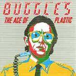 BUGGLES - The Age of Plastic (Ltd Deluxe Edition)
