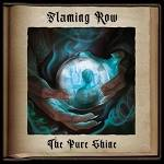 FLAMING ROW - The Pure Shine (Limited 2 CD)
