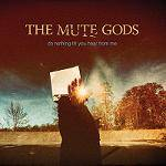 MUTE GODS (THE) - Do Nothing Till You Hear From Me (standard)