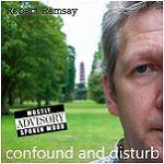 RAMSAY ROBERT - Confound and Disturb