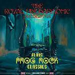 ROYAL PHILHARMONIC ORCHESTRA - Plays Prog Rock Classics