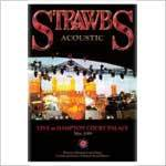 STRAWBS (ACOUSTIC) - Live At Hampton Court Palace (DVD)
