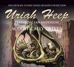 URIAH HEEP - Acoustically Driven (CD)