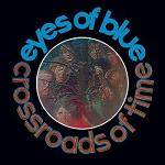 EYES OF BLUE - Crossroads of Time: Remastered & Expanded Edition