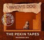 PAVLOV'S DOG - The Pekin Tapes