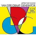 VAN DER GRAAF GENERATOR - After The Flood - At The BBC (2 CD)