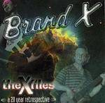 BRAND X - The X-Files: A 20 Year Retrospective (2 CD)
