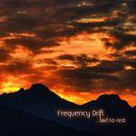 FREQUENCY DRIFT - …Laid To Rest