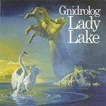 GNIDROLOG - Lady Lake (Expanded Edition)