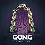 GONG - Rejoice! I'm Dead! (CD Digipak - 2019 re-release)