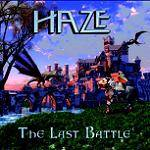 HAZE - The Last Battle