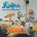 KAIPA - Inget Nytt Under Solen (Remastered)