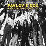 PAVLOV'S DOG - Of Once And Future Kings - Live