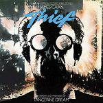 TANGERINE DREAM - Thief (Definitive Edition)
