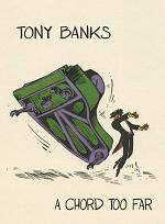BANKS TONY - A Chord Too Far (4 CD Box Set Anthology)
