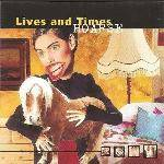 LIVES AND TIMES - Hoarse