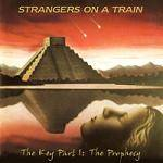 STRANGERS ON A TRAIN - The Key Part I: The Prophecy