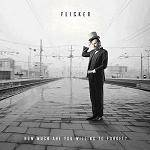 FLICKER - How Much Are You Willing To Forget?
