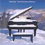 SUPERTRAMP - Even In the Quietest Moments (Remastered)