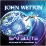 WETTON JOHN - Live Via Satellite (2 CD)