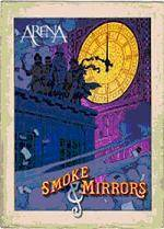 ARENA - Smoke And Mirrors (DVD)