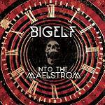 BIGELF - Into The Maelstrom (Ltd. 2 CD Digipak)