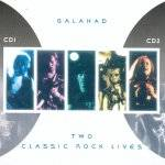 GALAHAD - Two Classic Rock Lives (2 CD)
